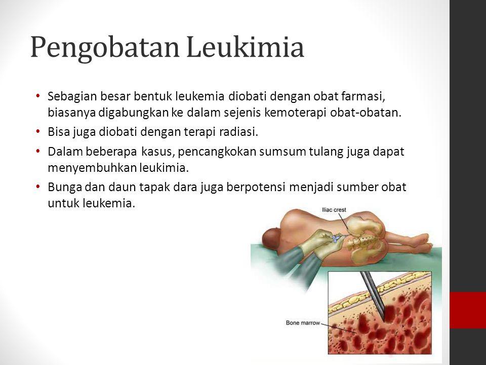 Pengobatan Leukimia Sebagian besar bentuk leukemia diobati dengan obat farmasi, biasanya digabungkan ke dalam sejenis kemoterapi obat-obatan. Bisa jug
