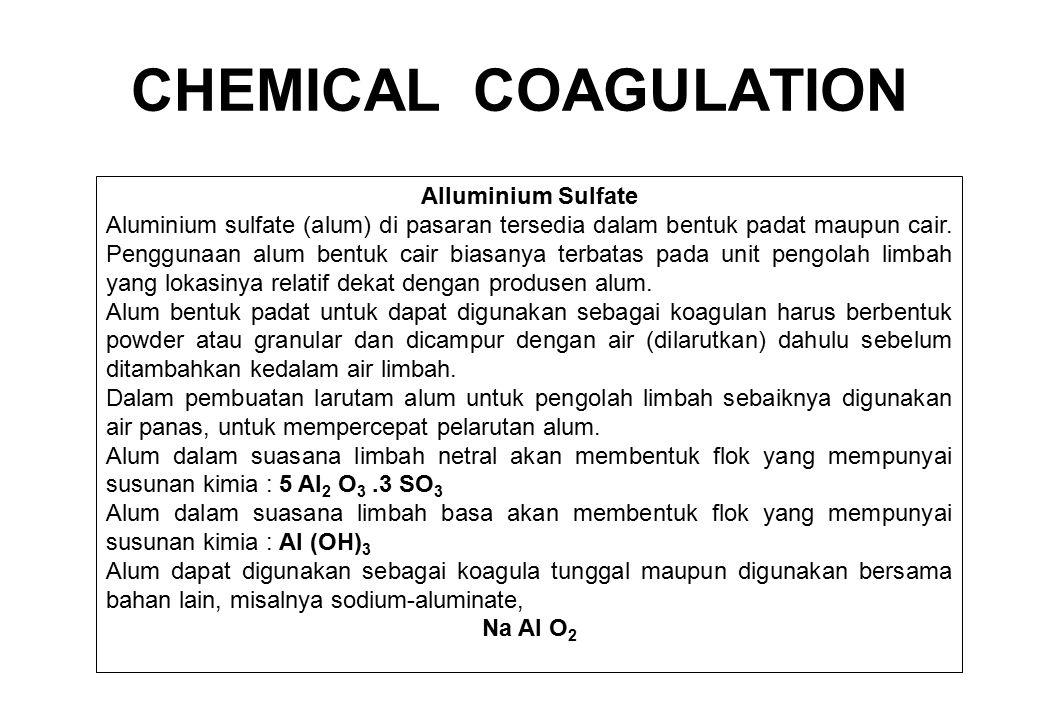 Alluminium Sulfate Aluminium sulfate (alum) di pasaran tersedia dalam bentuk padat maupun cair. Penggunaan alum bentuk cair biasanya terbatas pada uni