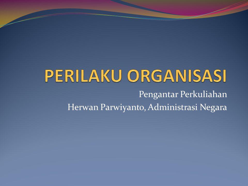 Pengantar Perkuliahan Herwan Parwiyanto, Administrasi Negara
