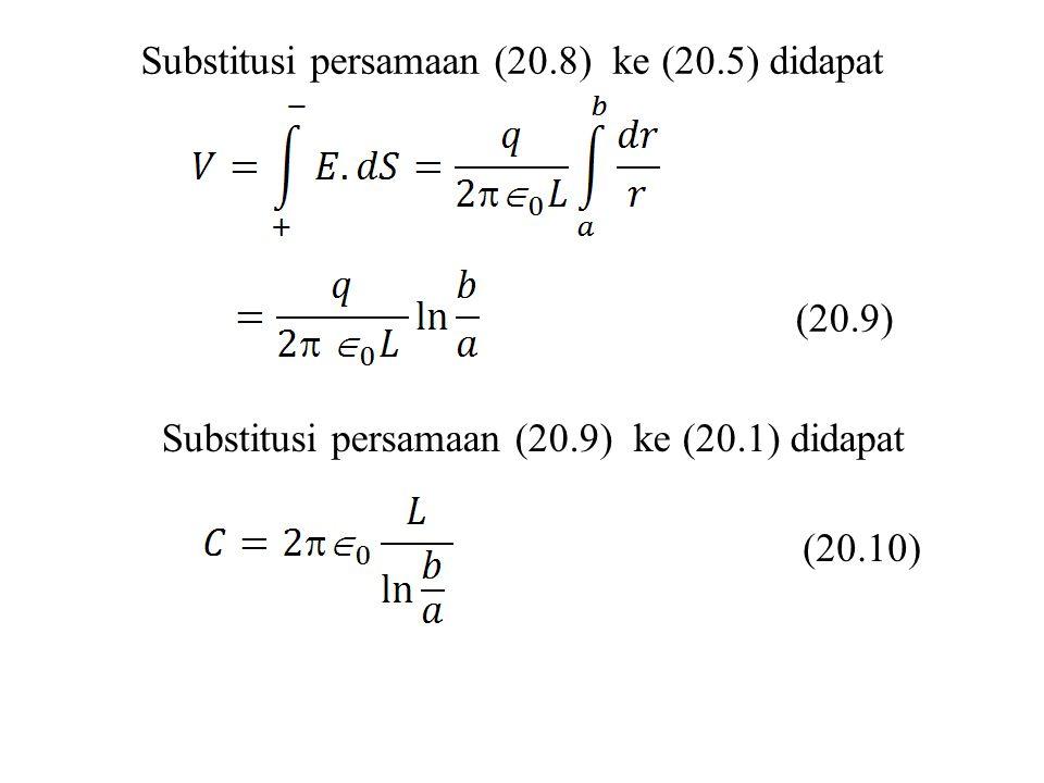 Substitusi persamaan (20.8) ke (20.5) didapat (20.9) Substitusi persamaan (20.9) ke (20.1) didapat (20.10)