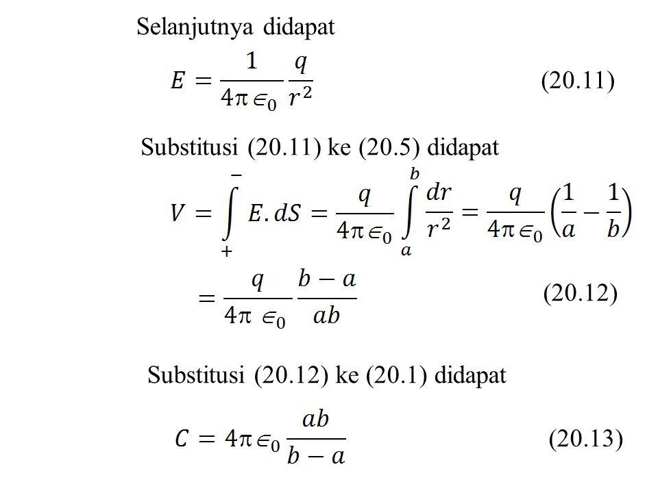 Selanjutnya didapat (20.11) Substitusi (20.11) ke (20.5) didapat (20.12) Substitusi (20.12) ke (20.1) didapat (20.13)