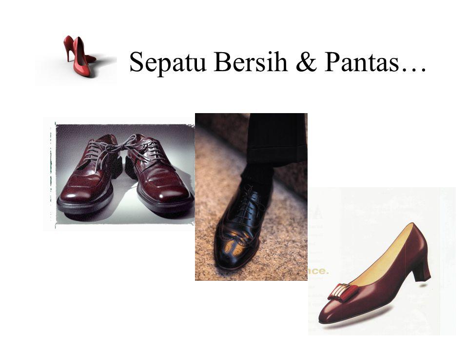 Sepatu Bersih & Pantas…
