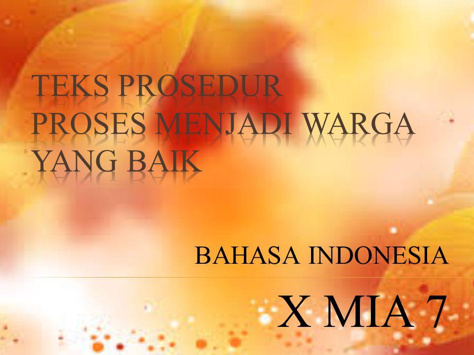 BAHASA INDONESIA X MIA 7
