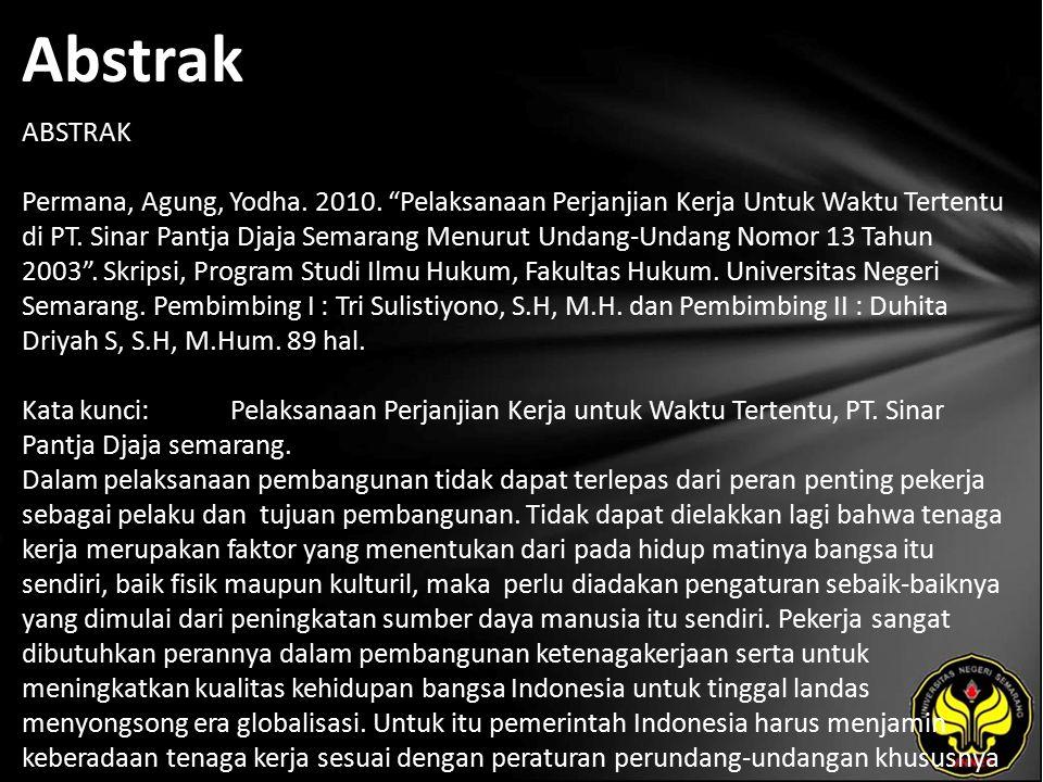 Kata Kunci Pelaksanaan Perjanjian Kerja untuk Waktu Tertentu, PT. Sinar Pantja Djaja semarang.