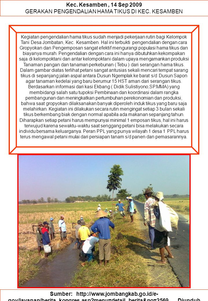 Sumber: http://www.lptp.or.id/articles-detail.php?id=&topic=1280919464…..
