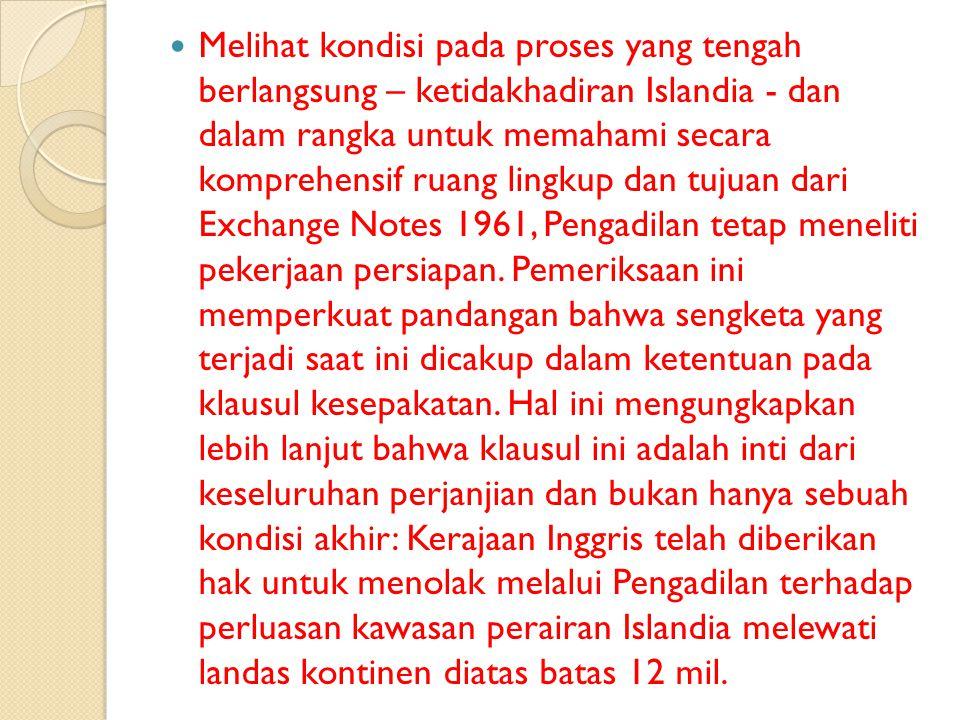 Namun, ada keraguan bahwa Exchange of Notes 1961 pada dasarnya tidak sah.