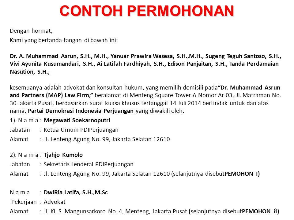 CONTOH PERMOHONAN N a m a: Dr.