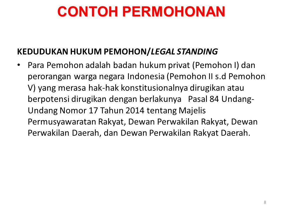 CONTOH PERMOHONAN NORMA YANG DIUJI: UU 17/2014 tentang MD3 Pasal 84, Pasal 97, Pasal 104, Pasal 109, Pasal 115, Pasal 121, dan Pasal 152 9