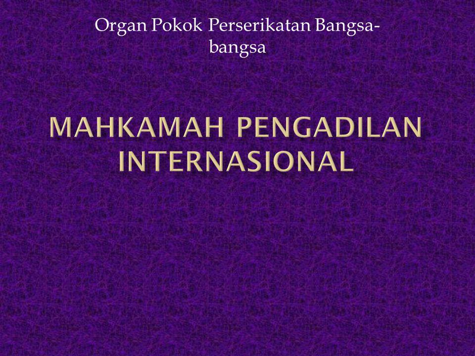 Organ Pokok Perserikatan Bangsa- bangsa