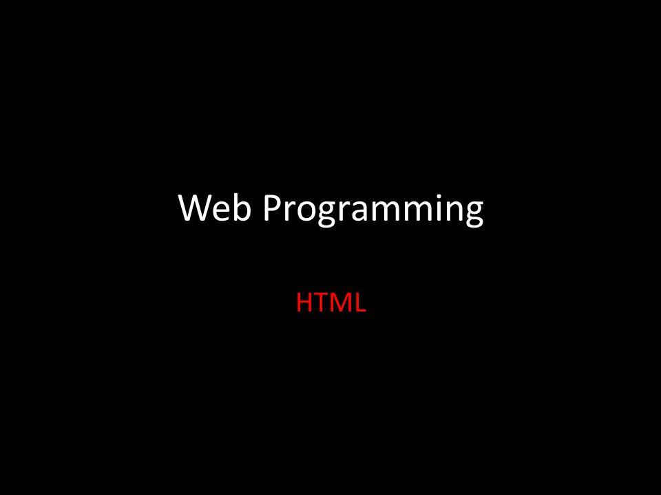 Web Programming HTML