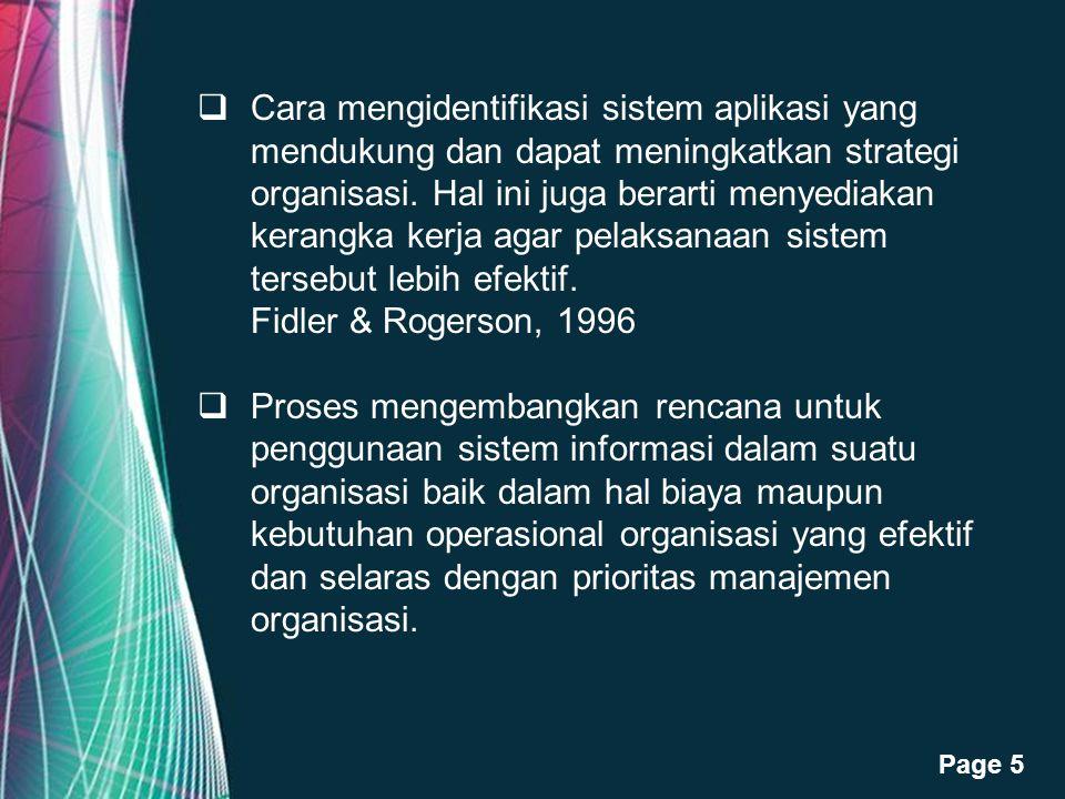 Free Powerpoint Templates Page 5  Cara mengidentifikasi sistem aplikasi yang mendukung dan dapat meningkatkan strategi organisasi. Hal ini juga berar
