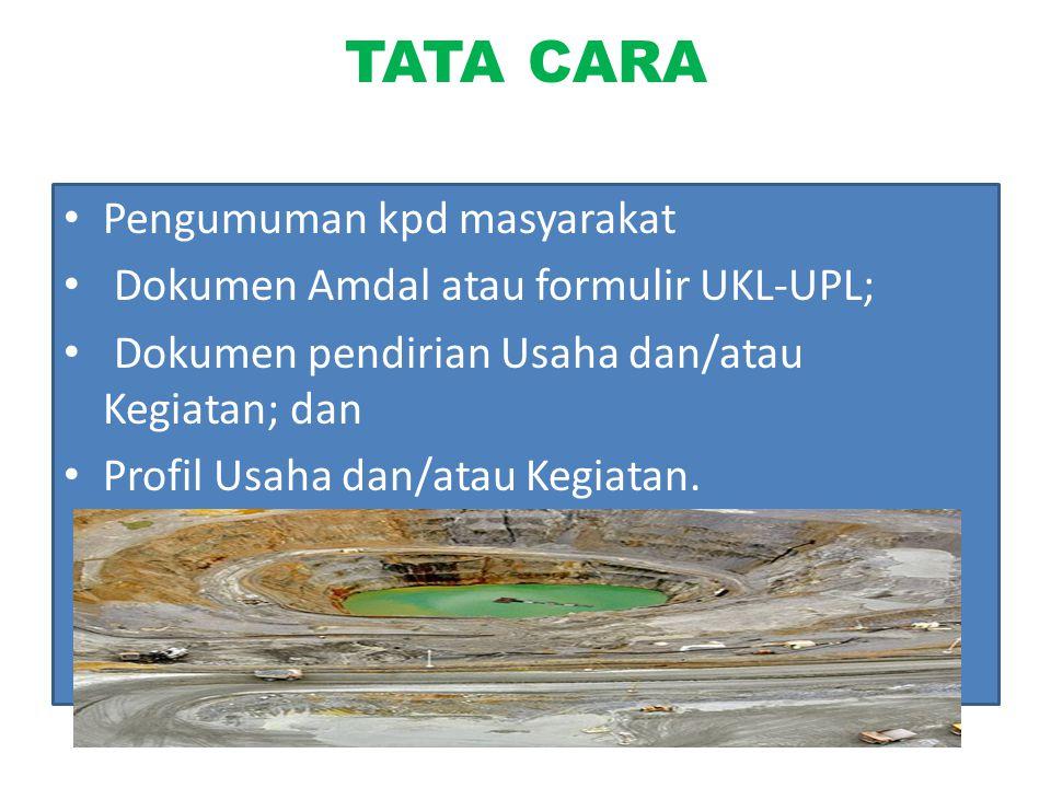 KAPAN Izin lingkungan dilakukan pada saat kegiatan belum dilaksanakan dan untuk mendapatkannya rencana usaha dan/atau kegiatan harus sudah memiliki dokumen Amdal atau formulir UKL-UPL.