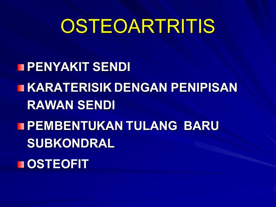 Farmakologis Penghilang rasa nyeri - Simpel analgesik : Asetaminofen - NSAIDs - Muscle relaxan Disease Modifying Osteoarthritis Drugs - Chondroitin sulfat - Glukosamin - As.hyaluronat - Diacerrein Non farmakologis Latihan otot Pemanasan Berat badan ideal