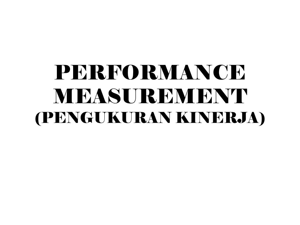 Indikator dalam integrated performance measurement systems (Dempsey dkk, 1997) [3] G.Human Resource Managemet 52.Equal employment opportunity 53.Employee involvement 54.Employee training 55.Profit share or other incentive plans 56.Insurance plans (life, health & education) 57.Employee turnover 58.Absentee rates 59.Safety records 60.Labor-management relations H.Social Responsibility 61.Environmental policies implemented 62.Community involvement 63.Litigation with the community