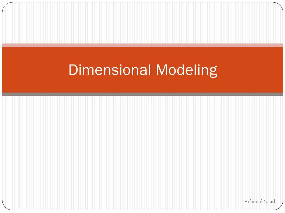 Achmad Yasid Dimensional Modeling