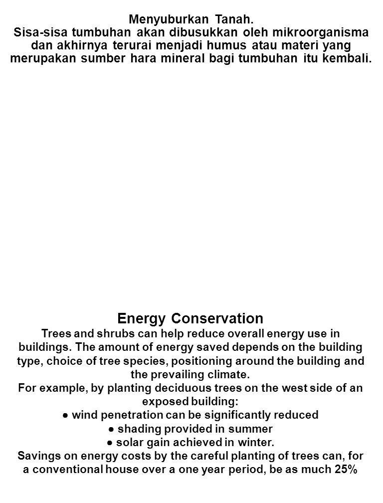 HUTAN KOTA Ruang terbuka hijau di wilayah perkotaan yang berperan penting dalam menjaga dan meningkatkan kualitas lingkungan serta membuat lingkungan menjadi sejuk dan segar telah banyak digantikan oleh bangunan beton, aspal dan lainnya.