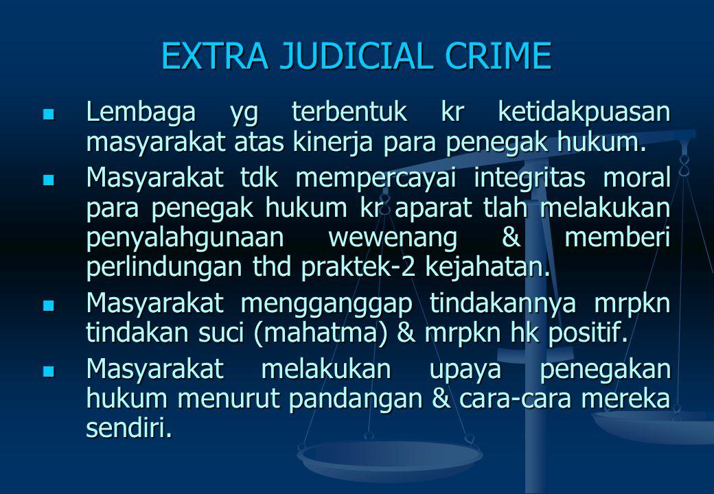 CRIMINAL LAWYER Aktivitas lawyer yang menjadi langganan pelanggar hukum baik perorangan maupun terorganisir. Pekerjaannya : merekayasa alibi, mengatur