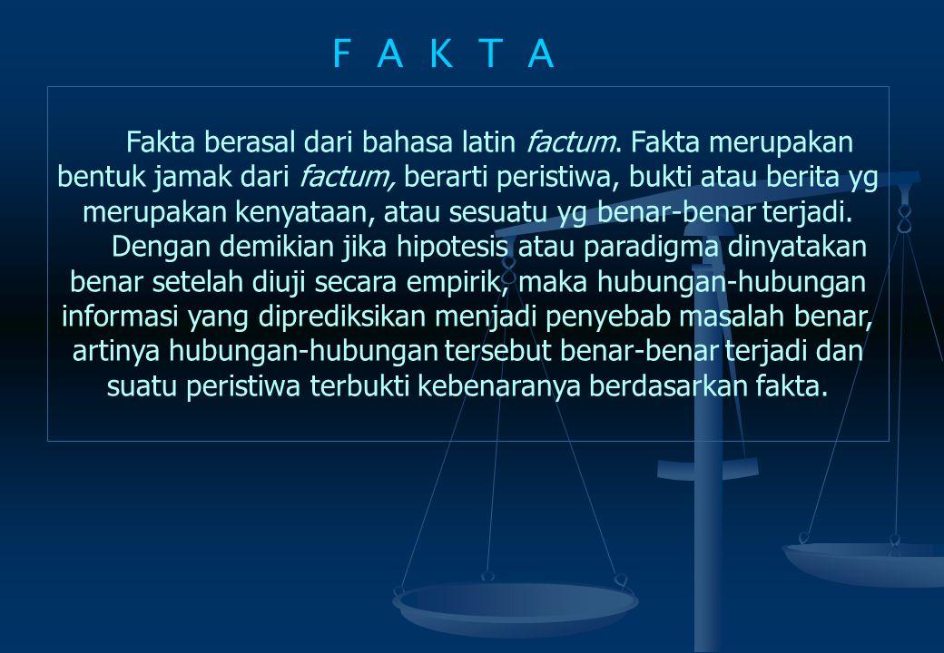 Data merupakan bentuk jamak dari datum. Dalam bahasa Indonesia, data diartikan sebagai keterangan yang benar dan nyata atau bahan nyata yang dapat dij