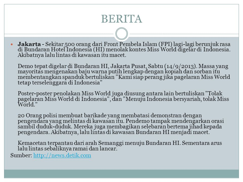 BERITA Jakarta - Sekitar 500 orang dari Front Pembela Islam (FPI) lagi-lagi berunjuk rasa di Bundaran Hotel Indonesia (HI) menolak kontes Miss World digelar di Indonesia.