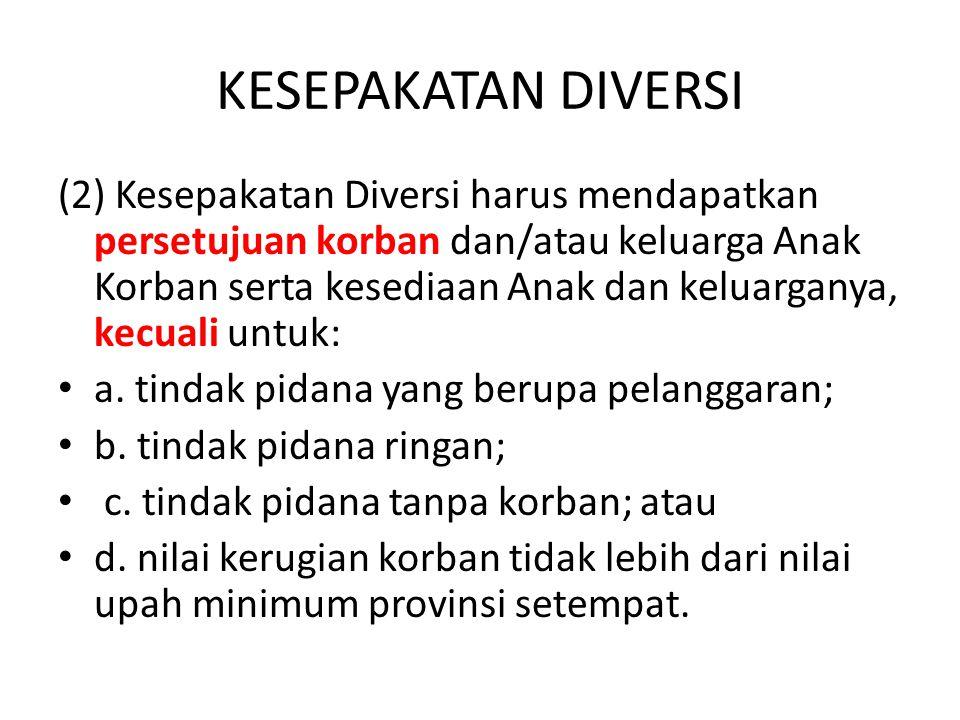 Diversi BERHASIL BUAT B.A.DIVERSI & KESEPAKATAN DIVERSI B.A.