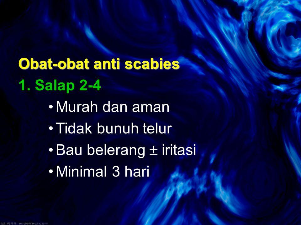 Obat-obat anti scabies 1.