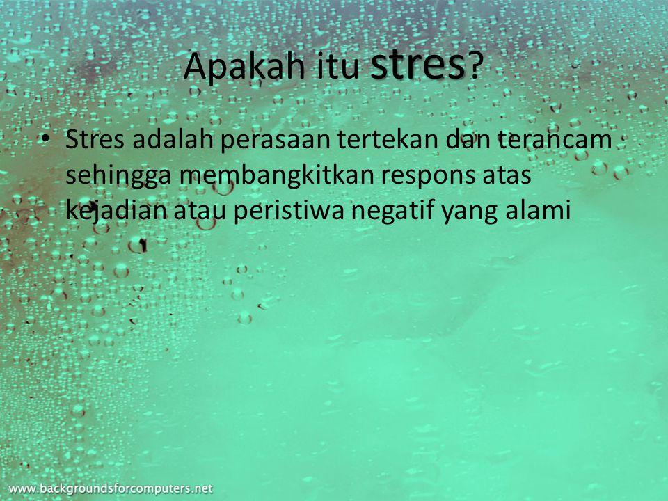 stres Apakah itu stres .