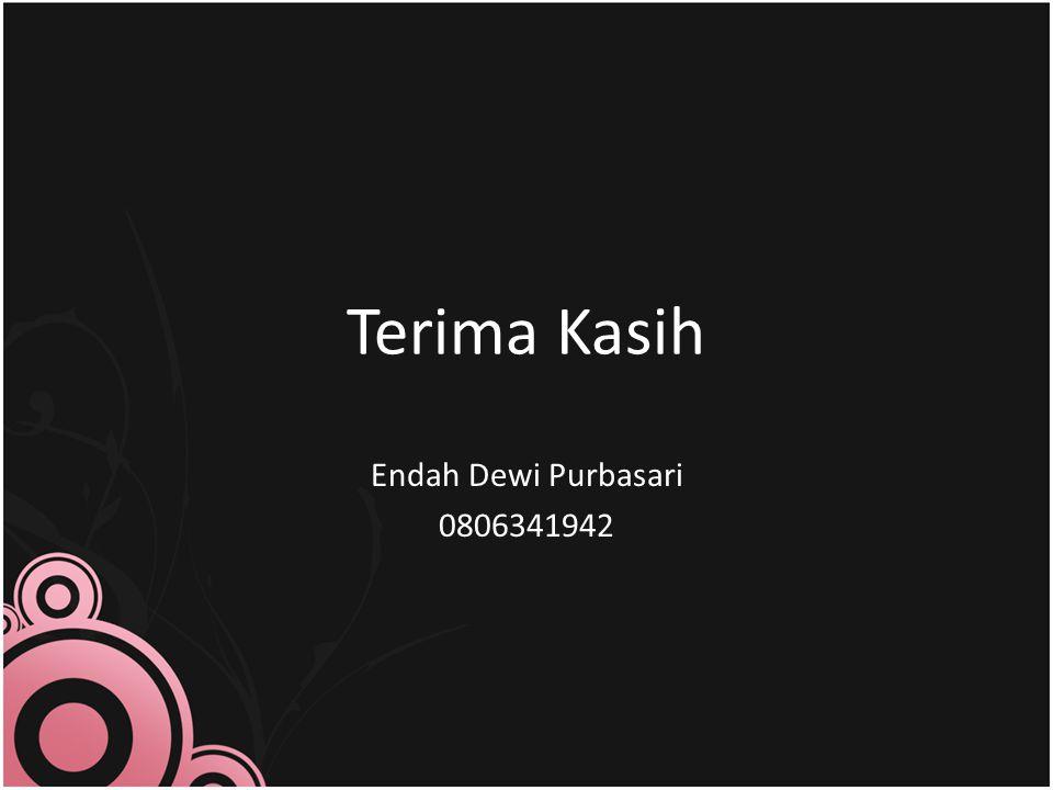 Terima Kasih Endah Dewi Purbasari 0806341942