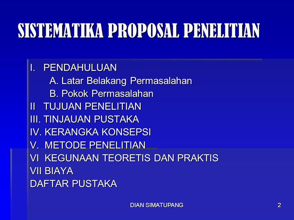 DIAN SIMATUPANG2 SISTEMATIKA PROPOSAL PENELITIAN I.