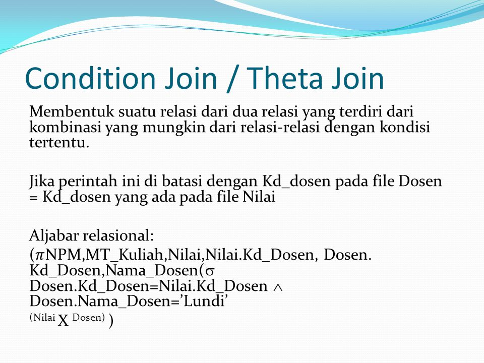 Condition Join / Theta Join
