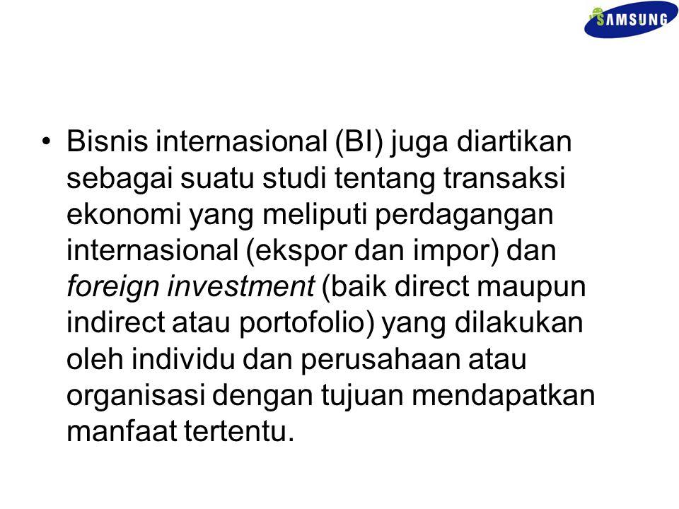 Bisnis internasional (BI) juga diartikan sebagai suatu studi tentang transaksi ekonomi yang meliputi perdagangan internasional (ekspor dan impor) dan