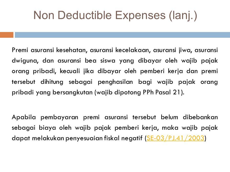 Pembentukan atau pemupukan dana cadangan, kecuali :  cadangan piutang tak tertagih untuk usaha bank, sewa guna usaha dengan hak opsi, dan asuransi- c