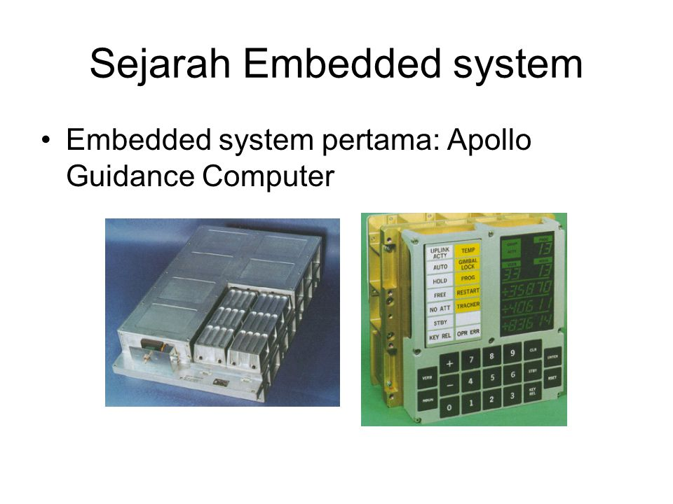 Sejarah Embedded system Embedded system pertama: Apollo Guidance Computer