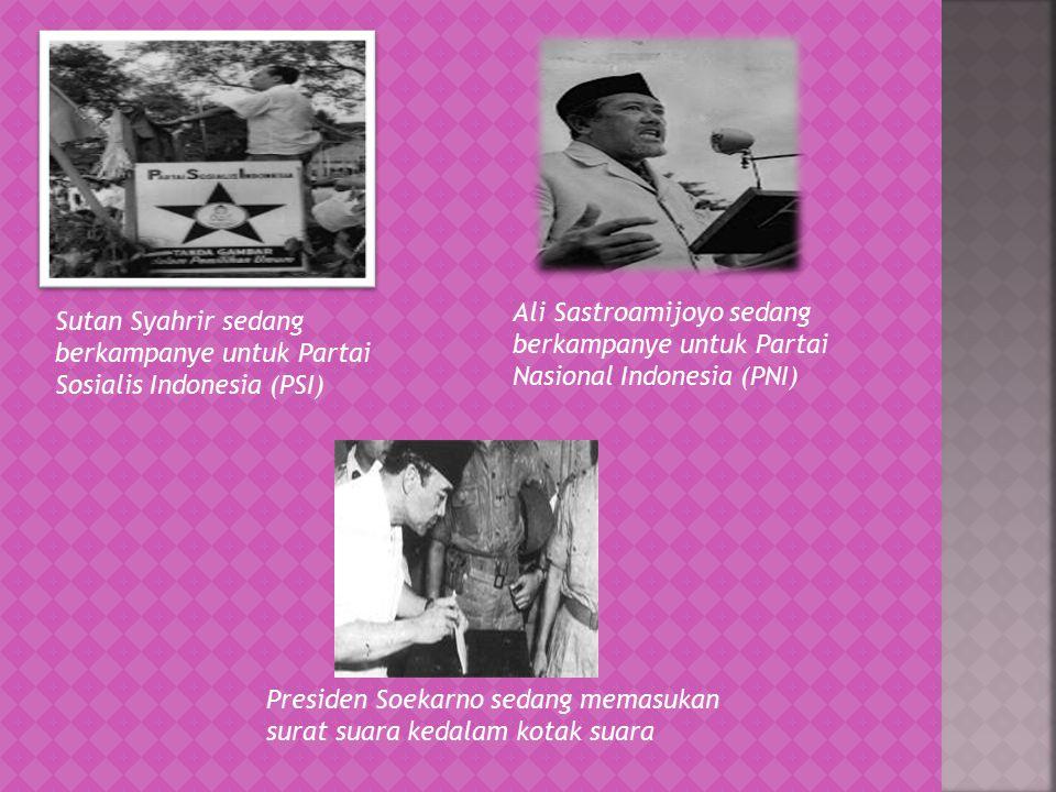 Presiden Soekarno sedang memasukan surat suara kedalam kotak suara Sutan Syahrir sedang berkampanye untuk Partai Sosialis Indonesia (PSI) Ali Sastroamijoyo sedang berkampanye untuk Partai Nasional Indonesia (PNI)