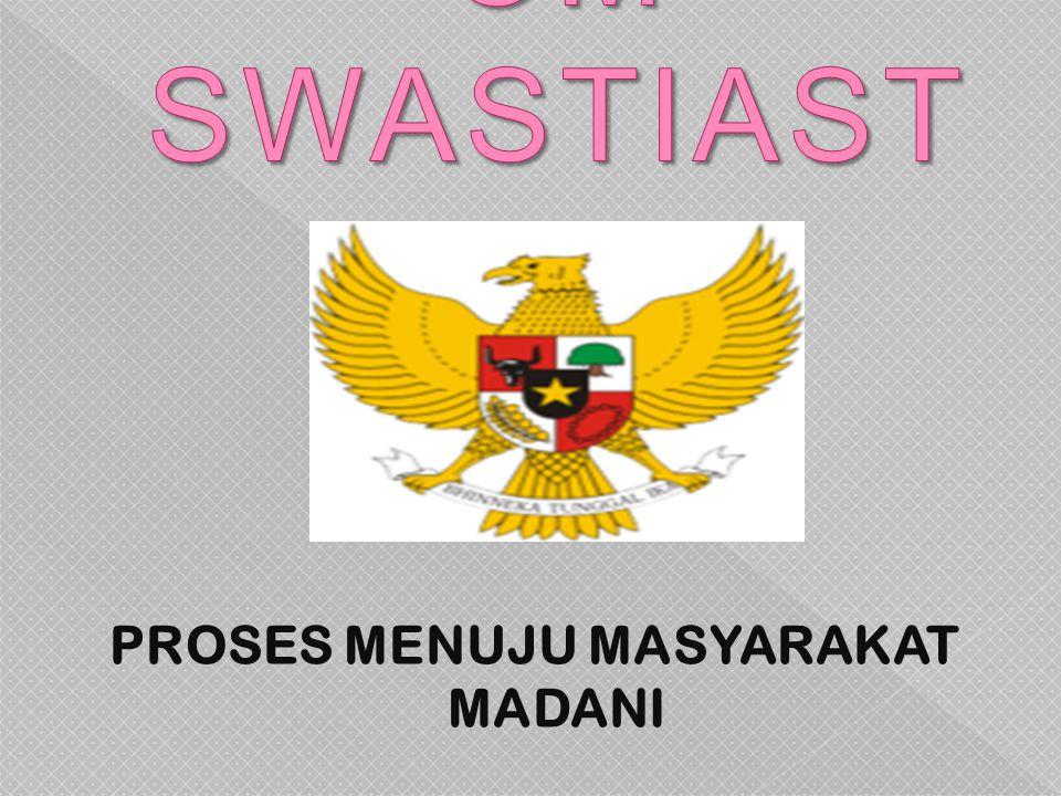 PROSES MENUJU MASYARAKAT MADANI