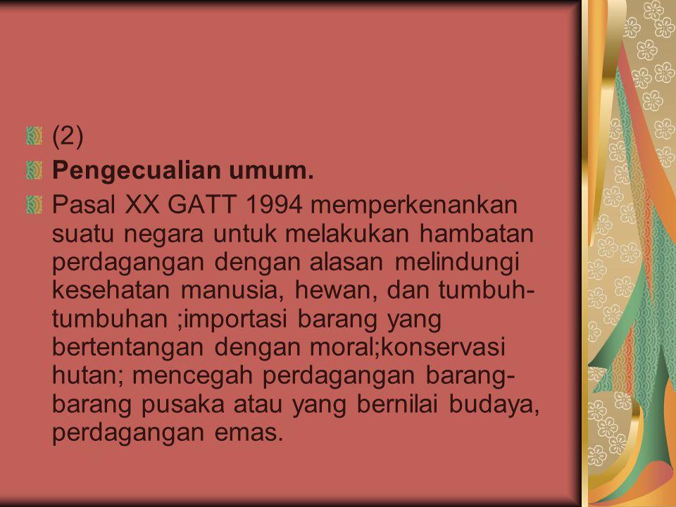 (2) Pengecualian umum.