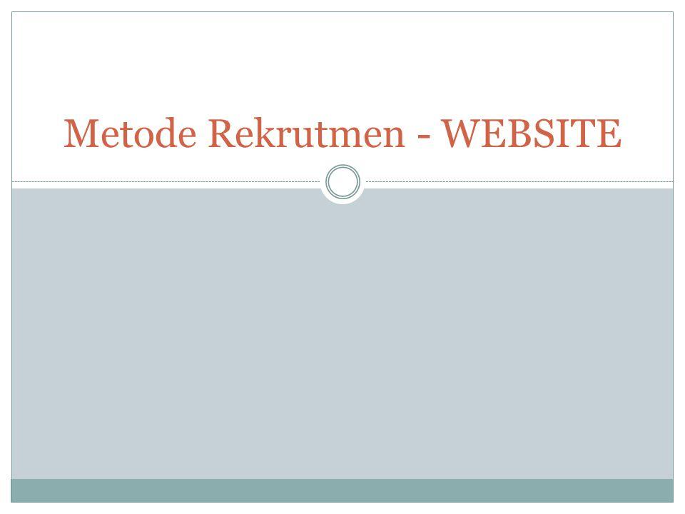 Metode Rekrutmen - WEBSITE
