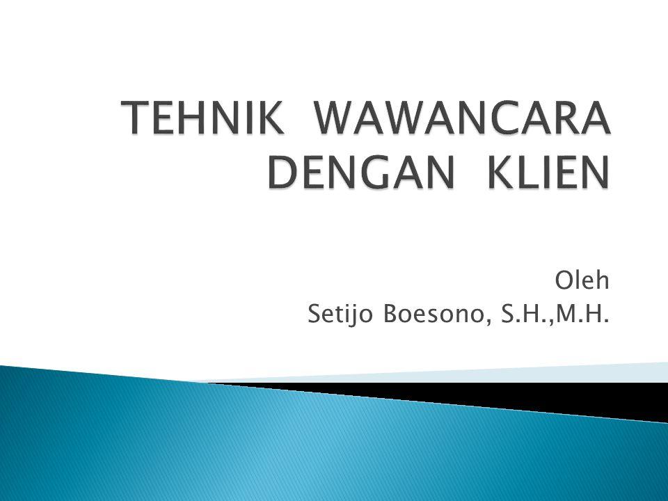 Oleh Setijo Boesono, S.H.,M.H.