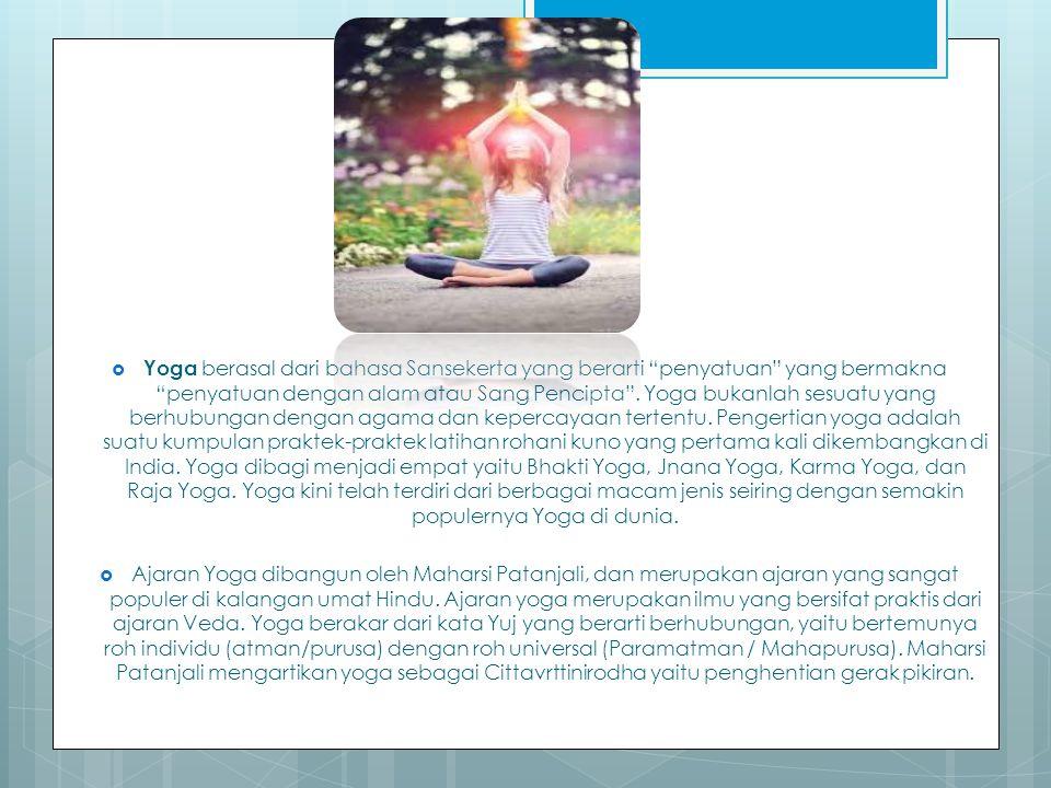 Karena Yoga adalah latihan untuk memusatkan pikiran, maka ada beberapa hal yang perlu Anda ketahui sebelum melakukan Yoga: 1.