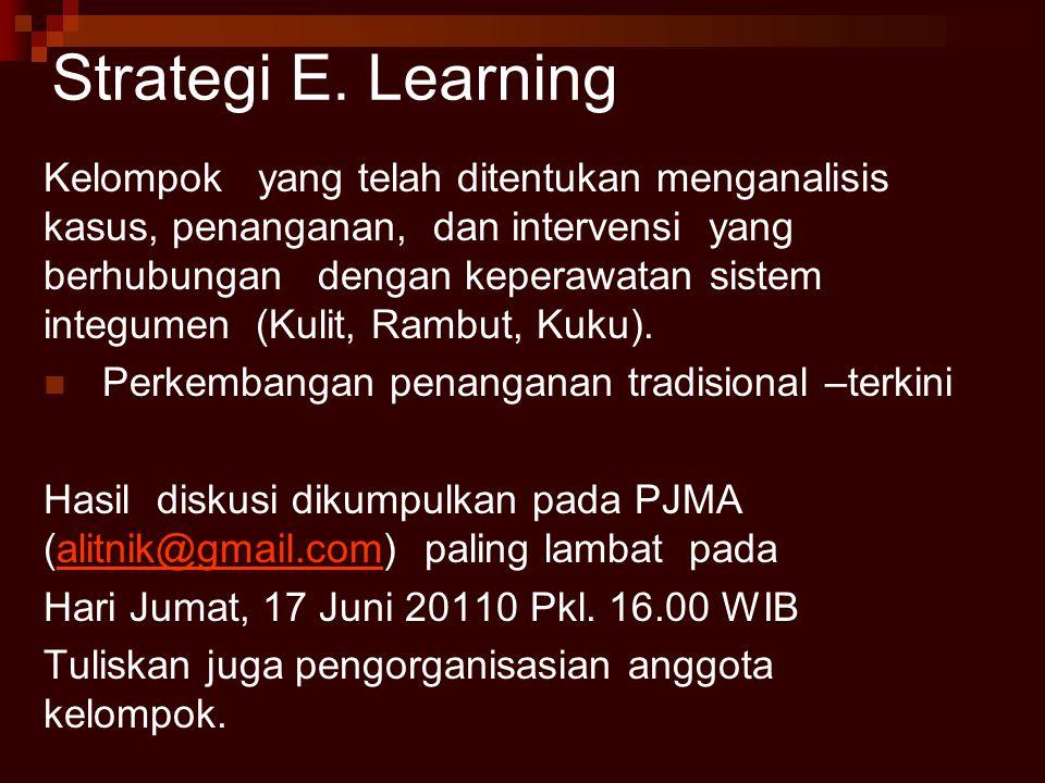 Strategi E.Learning Kelompok membahas salah satu permasalahan yang terkait dengan topik.