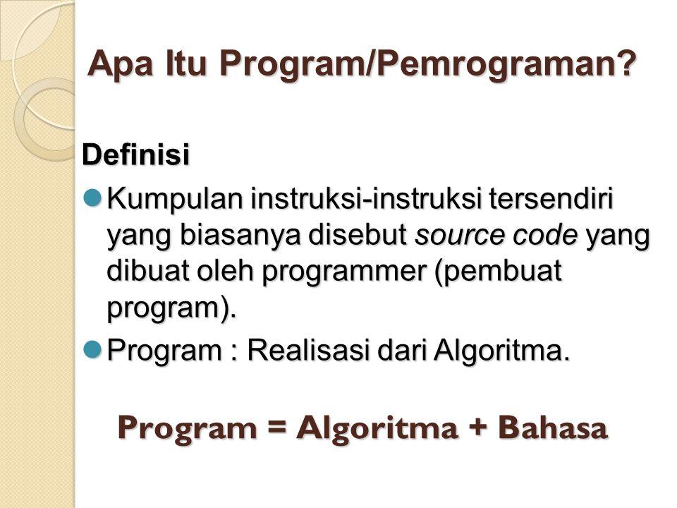 Apa Itu Program/Pemrograman.