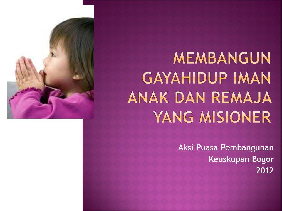 Aksi Puasa Pembangunan Keuskupan Bogor 2012