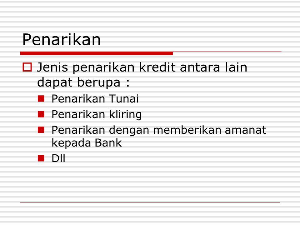 Penarikan Tunai Hermawan menarik selembar cek senilai Rp.15 jt untuk dibayarkan oleh Bank Mega secara tunai, maka bank Mega akan membukukan : Giro- Hermawan Rp.15 jt KasRp.15 jt