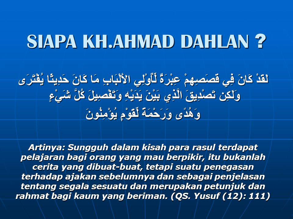 SIAPA KH.AHMAD DAHLAN .