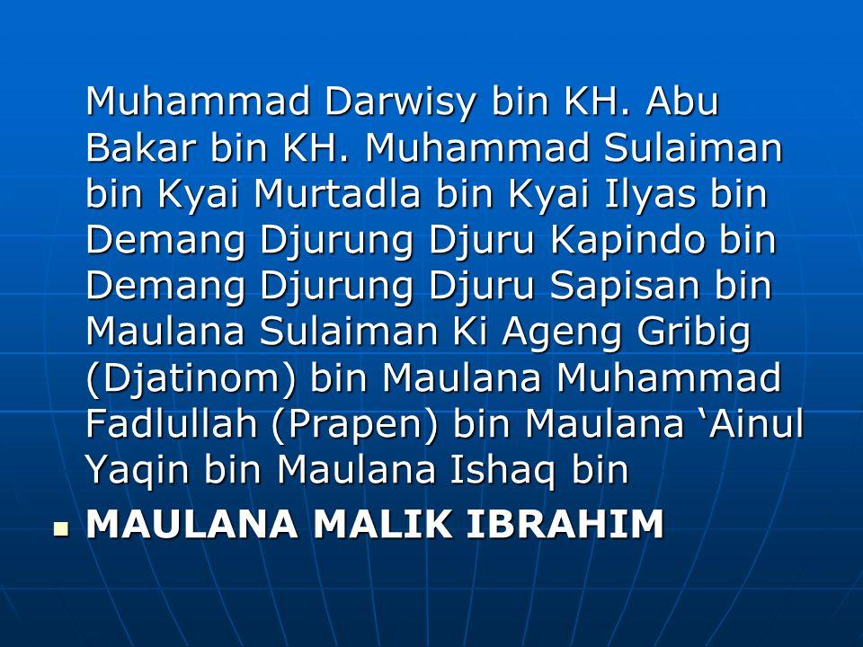 Muhammad Darwisy bin KH. Abu Bakar bin KH.