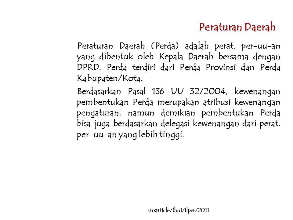 Peraturan Daerah Peraturan Daerah (Perda) adalah perat.