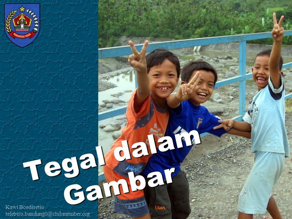 Kawi Boedisetio telebiro.bandung0@clubmember.org Tegal dalam Gambar