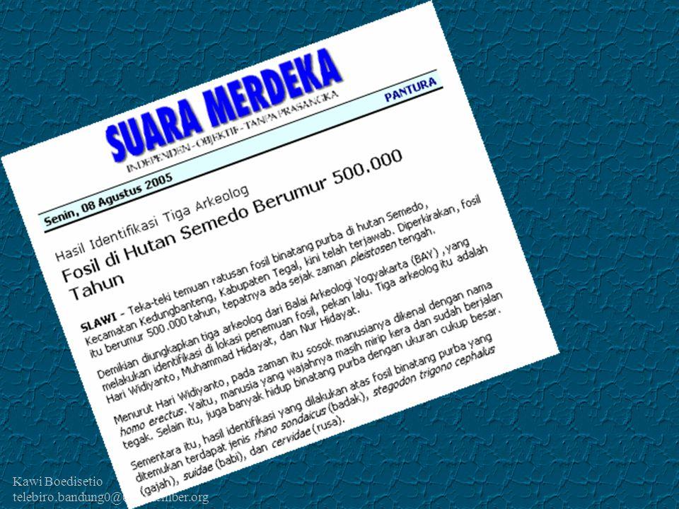 Kawi Boedisetio telebiro.bandung0@clubmember.org Sidakaton Sidapurna Dari desa Sidakaton dan Sidapurna inilah berasal 5 ribuan pengusaha Warung Tegal yang tersebar di seluruh Nusantara