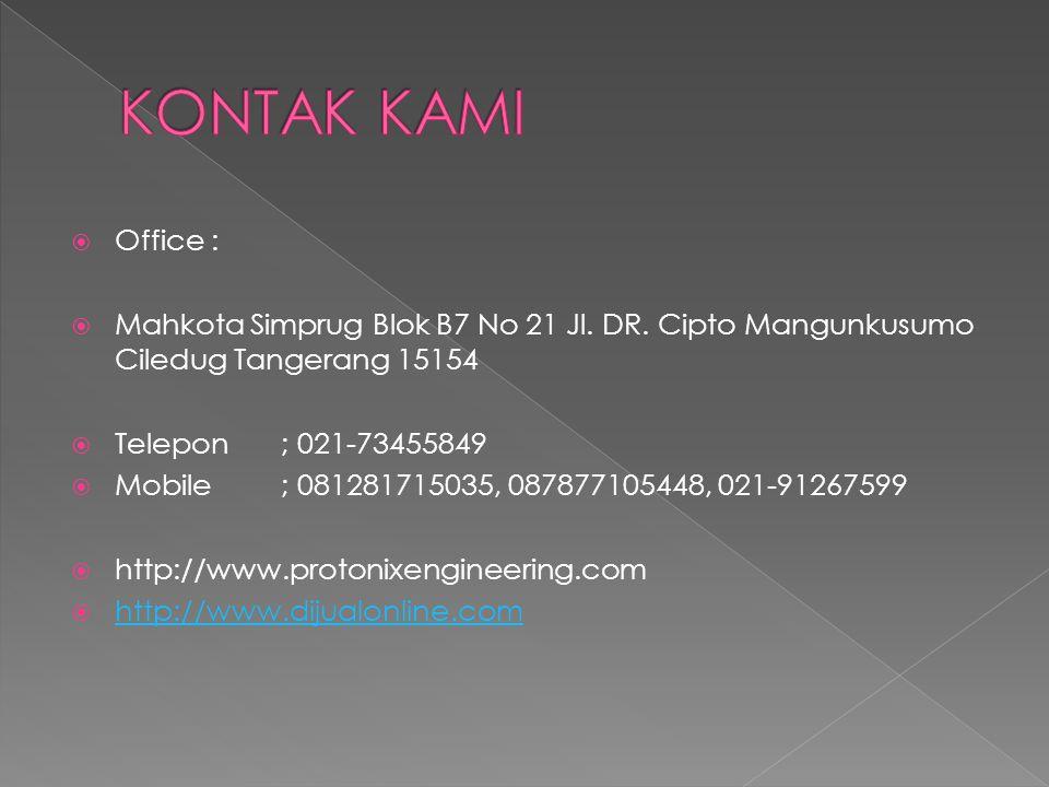  Office :  Mahkota Simprug Blok B7 No 21 Jl. DR.
