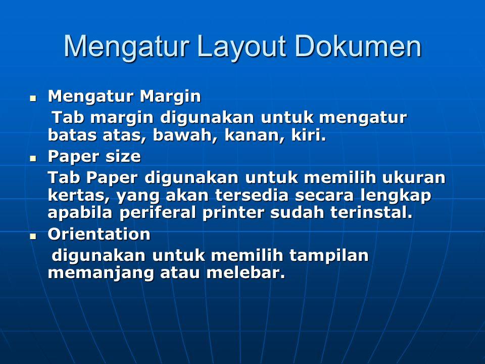 Melakukan Format Materi yang disampaikan meliputi Pada toolbar Merubah jenis, ukuran dan warna huruf Perataan (Alignment) Spasi, baris Penandaan dan p