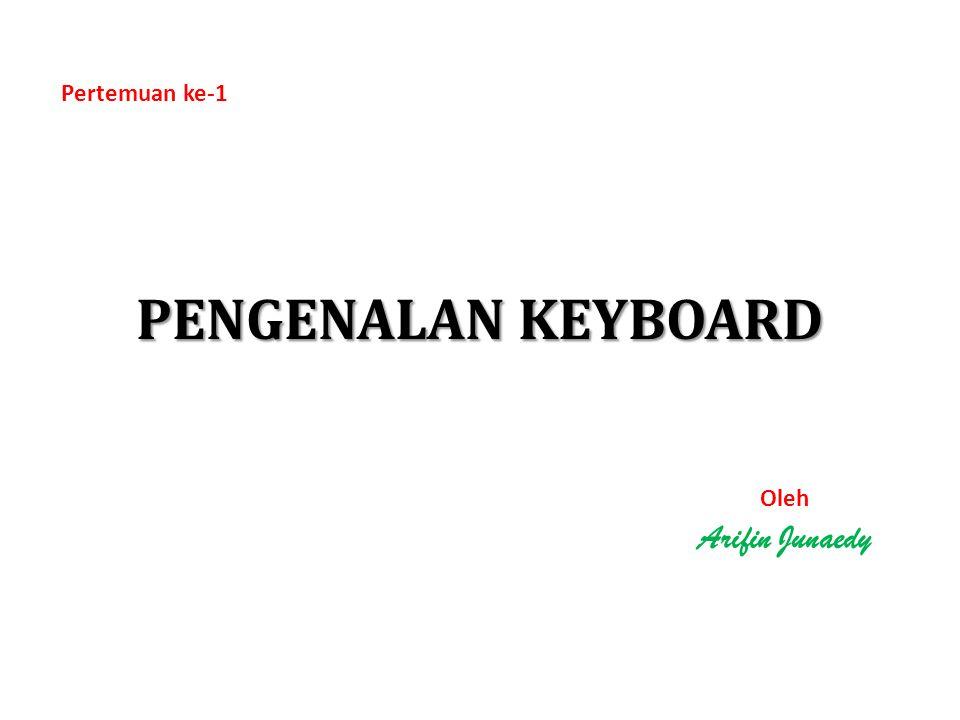 Keyboard Apa sie keyboard itu .